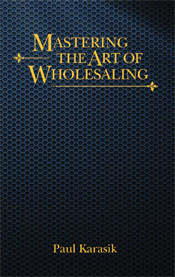 Mastering the Art of Wholesaling